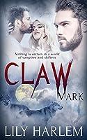 Claw Mark (Bite Mark, #2)