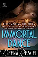 Immortal Dance (Love Among the Ruins #2)