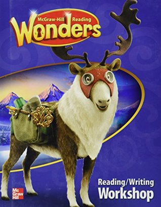 Reading Wonders Reading/Writing Workshop Grade 5 by