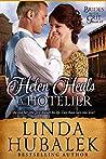 Helen Heals a Hotelier (Brides with Grit, #10)