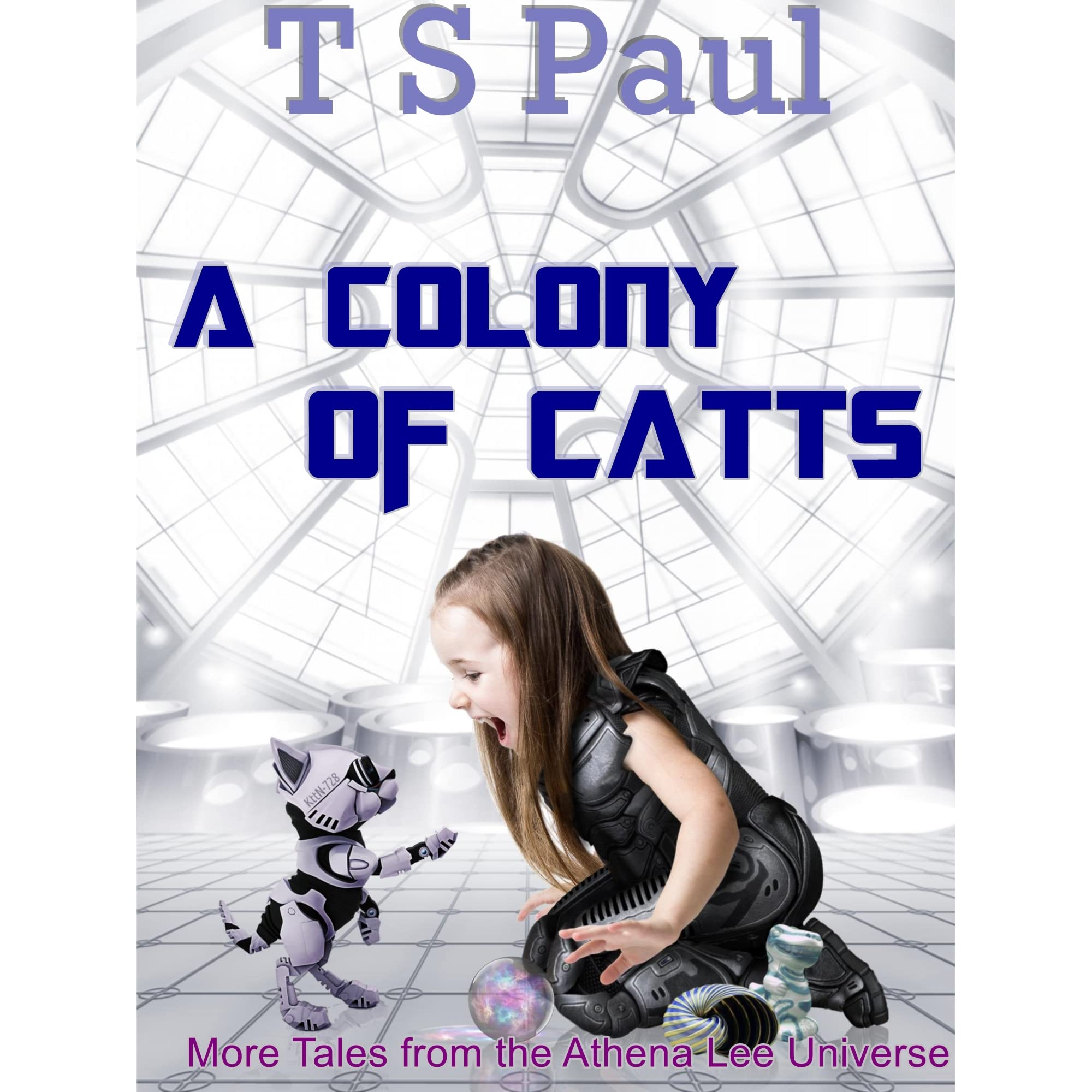 a colony of catts more tales from the athena lee universe english edition