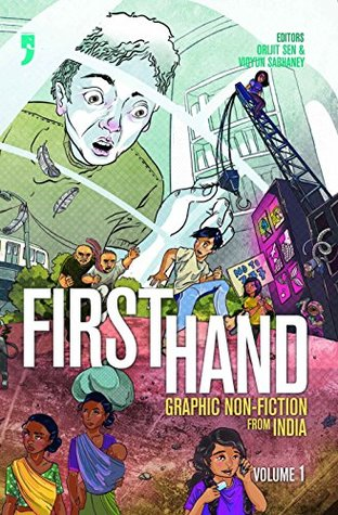 First Hand: Graphic Non-Fiction from India, volume 1