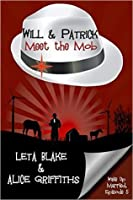 Will & Patrick Meet the Mob (Wake Up Married, #5)