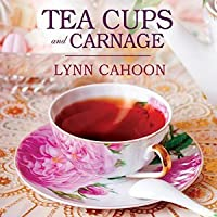 Tea Cups and Carnage (A Tourist Trap Mystery, #7)