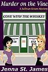 Murder on the Vine (Sullivan Sisters Mystery #1)