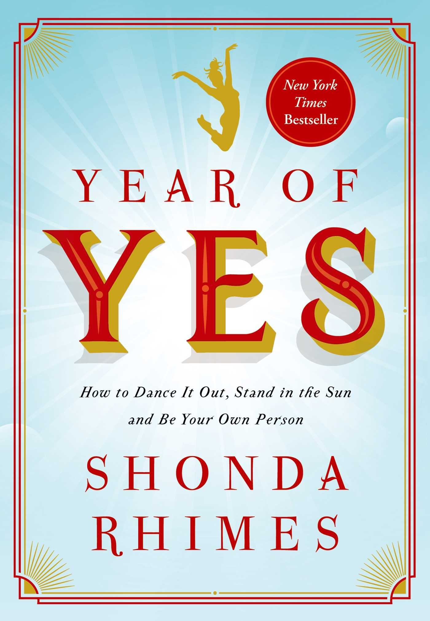 Shonda Rhimes - Year of Yes- How to Dance It Out S