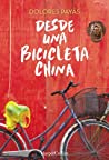 Desde una bicicleta china by Dolores Payás