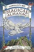 Llewellyn's 2017 Magical Almanac: Practical Magic for Everyday Living