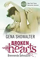 Broken Hearts - Brennende Sehnsucht (The Original Heartbreakers 3)