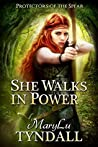 She Walks in Power by MaryLu Tyndall