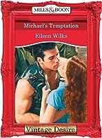 Michael's Temptation (Tall, Dark & Eligible, #3)