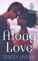 Along Came Love (Shades of Love, #2)