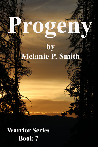 Progeny (Warrior Series, #7)