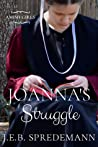Joanna's Struggle (Amish Girls Series #1)