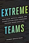 Extreme Teams by Robert Bruce Shaw