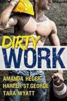 Dirty Work: An Anthology