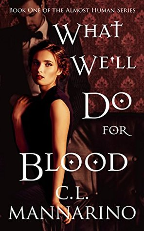 What We'll Do For Blood (Almost Human #1)