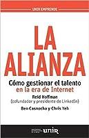 La alianza: Cómo gestionar el talento en la era de Internet