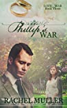 Phillip's War (Love and War #3)