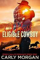 Most Eligible Cowboy (Peach Valley #1)