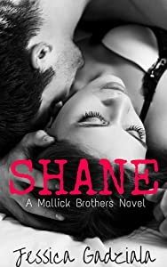 Shane (Mallick Brothers, #1)