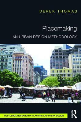 Placemaking An Urban Design Methodology
