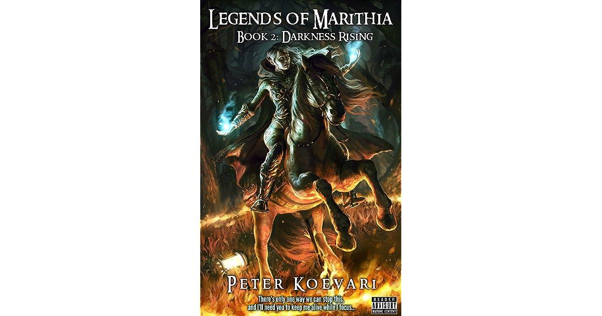 Darkness Rising Legends Of Marithia 2 By Peter Koevari