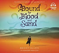 Bound by Blood and Sand (Bound by Blood and Sand, #1)