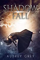 Shadow Fall (Shadow Fall, #1)