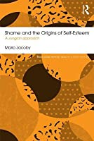 Shame and the Origins of Self-Esteem: A Jungian Approach