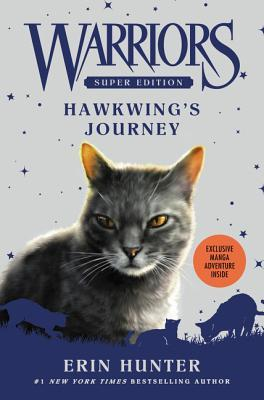 Hawkwing's Journey (Warriors Super Edition, #9)