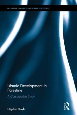 Islamic Development in Palestine A Comparative Study