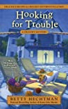 Hooking for Trouble (Crochet Mystery, #11)