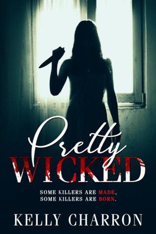 Pretty Wicked (Pretty Wicked, #1)