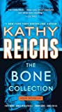 The Bone Collection: Four Novellas (Temperance Brennan, #0.5, 15.5, 16.5, & 17.5)