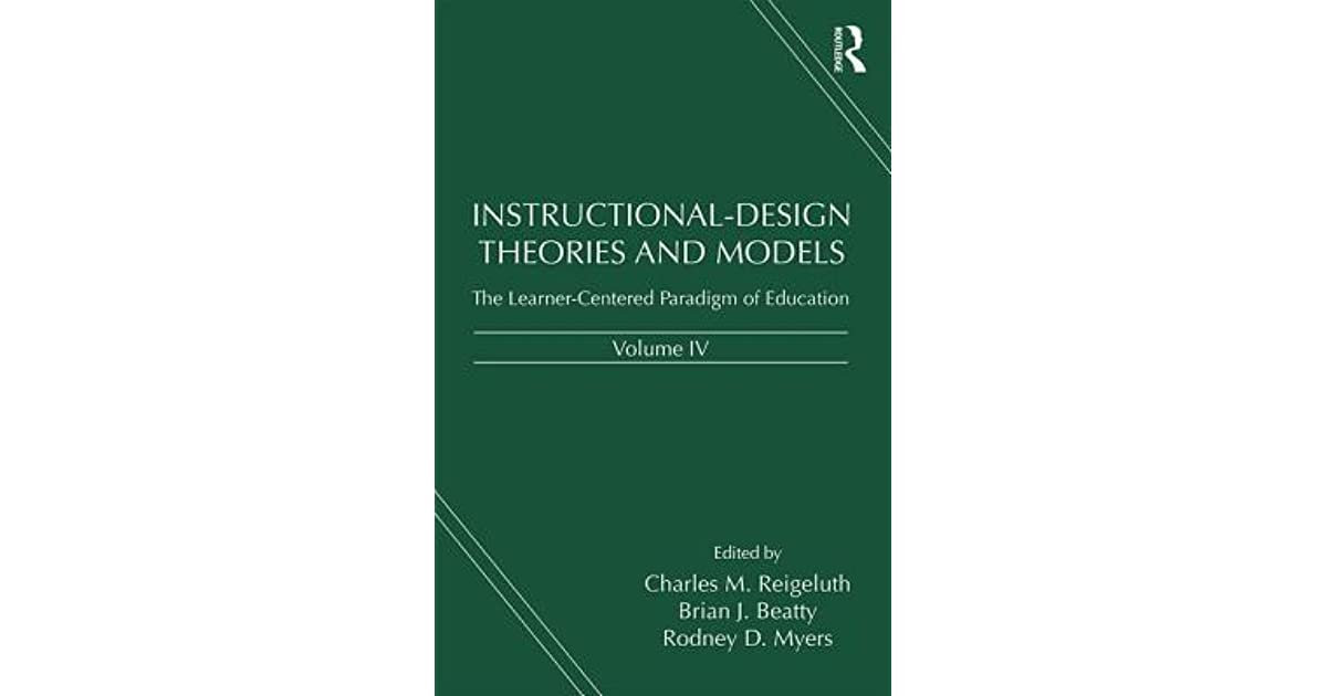 Instructional Design Theories And Models Volume Iv The Learner