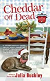 Cheddar Off Dead (Undercover Dish Mystery #2)