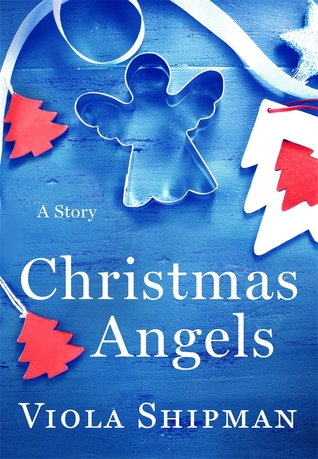 Christmas Angels: A Novella