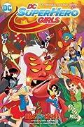 DC Super Hero Girls Vol. 2: Hits And Myths