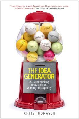 The-Idea-Generator-15-clever-thinking-tools-to-create-winning-ideas-quickly