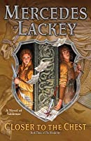 Closer to the Chest (Valdemar: The Herald Spy, #3)