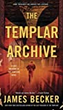 The Templar Archive (The Lost Treasure of the Templars #2)
