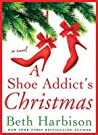 A Shoe Addict's Christmas by Beth Harbison