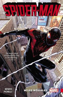 Spider-Man: Miles Morales, Vol. 1 by Brian Michael Bendis