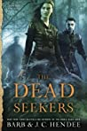 The Dead Seekers (Dead Seekers, #1)
