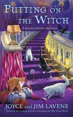 Putting on the Witch (Retired Witches Mystery #3)