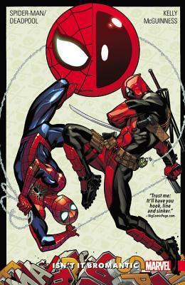 Spider-Man/Deadpool, Vol. 1: Isn't it Bromantic