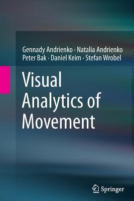 Visual Analytics of Movement Gennady Andrienko
