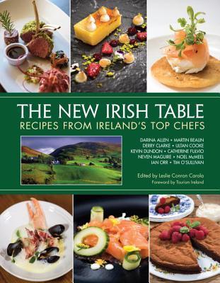 The New Irish Table by Leslie Conron Carola