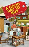 A Good Day to Buy (Sarah Winston Garage Sale Mystery #4)